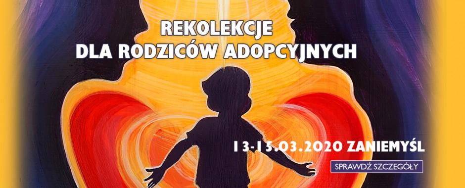 Rekolekcje dla rodziców adopcyjnych – Wiosna 2020